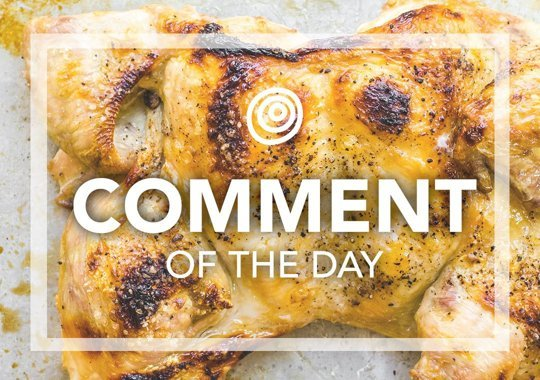 Roast Chicken - Comment of the Day
